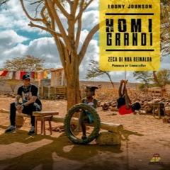 Loony Johnson Ft Zéca di Nha Reinalda - Homi Grandi  caboradio