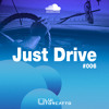 LUI TORCATTO - JUST DRIVE #006