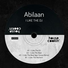 PREMIERE: Abilaan - I Like The Beat [House Cookin']