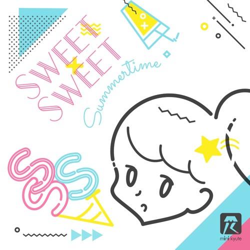 Sweet Sweet Summertime (short edit)