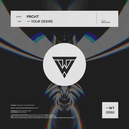 PRCHT - Your Desire (OUT NOW)