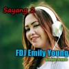 FDJ Emily Young Sayang 2 (Dangdut Reggae) mp3