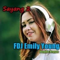 FDJ Emily Young Sayang 2 (Dangdut Reggae)