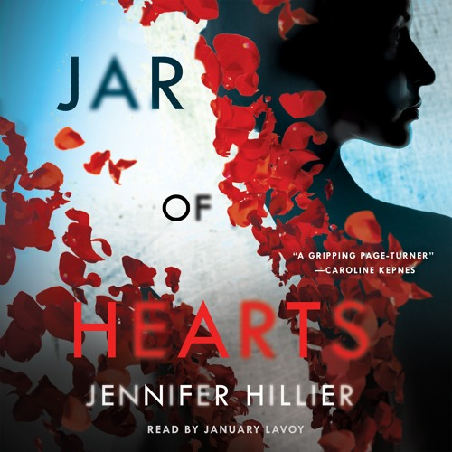 Jar of Hearts by Jennifer Hiller, audiobook excerpt