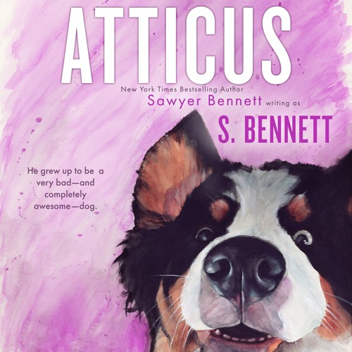 Atticus: A Woman's Journey with the World's Worst Behaved Dog