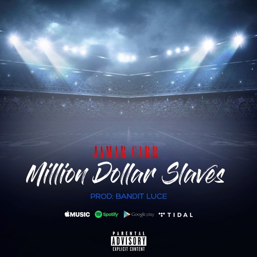 Million Dollar Slaves (Prod. Bandit Luce)