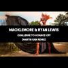 Macklemore & Ryan Lewis - Challenge To A Dance Off (Martin Rain Remix)