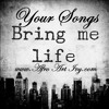 YOUR SONGS BRING ME LIFE - SION THE DELIVERER - THE KINGDOM
