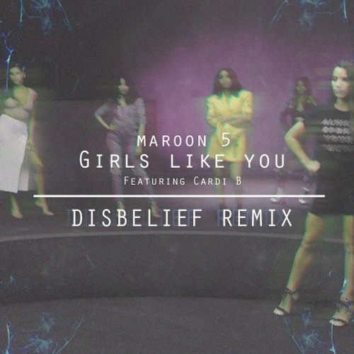 Maroon 5 - Girls Like You Feat. Cardi B (Northbound Remix)