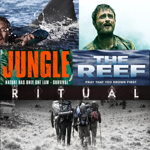 Week 71: The Jungle Reef Ritual (The Ritual, Jungle, The Reef)