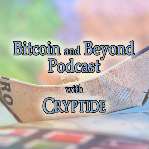 Bitcoin and Beyond - Episode 4 - Property on the Blockchain and EOS Delays