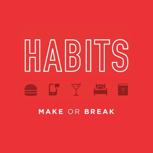 Curt Harlow: Habits - Making Habits