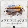 Jopin & Alçeu Valença - Anunciaçao (Extended Mix)