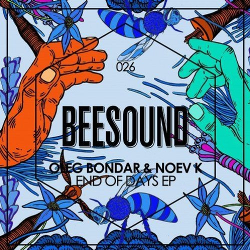 Noev K & Bondar - End Of Days (Original Mix) [Beesound Music]