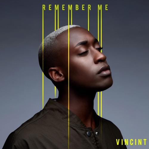 VINCINT - 'Remember Me' INTERVIEW