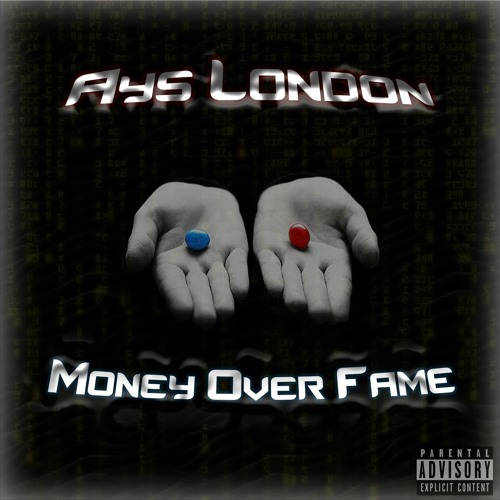 Money Over Fame Album By Artist Ays London [2018]