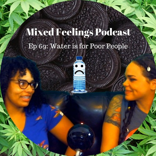MFP Episode 69 - Water Is For Poor People