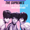 The Supremes - Stop! In The Name Of Love (Enrico Meloni Remix)