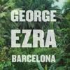 Death of a Senior - George Ezra - Barcelona Cover