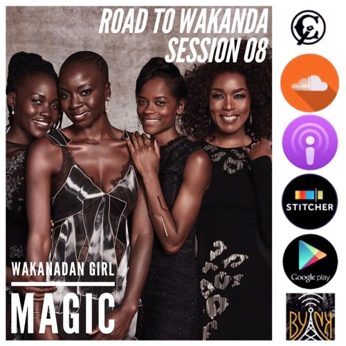 Road To Wakanda | Session 08 | Wakandan Girl Magic w/ @Kendramua