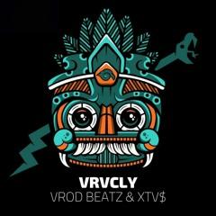 Vrod Beatz & XTV$ - VRVCLY