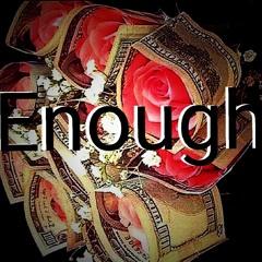 Enough-(Ft. Niz Bussa