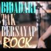 Jeje GuitarAddict feat Oki  - Bidadari Tak Bersayap ( Rock Cover ).mp3