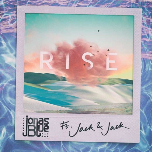 Jonas Blue - Rise ft. Jack & Jack(M3K Remix)[BUY for free download]