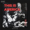 This Is America (Sunday Noise Bootleg)