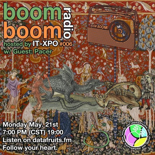itxpo - Boom Boom Radio #006 W/ Guest: Pacer - 05212018 by