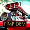 Pimp Dem