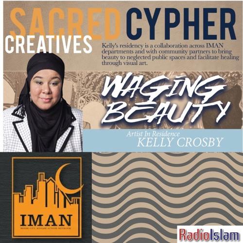 Ep. 550 IMAN's Sacred Cypher Creative: Kelly Crosby [06-08-2018]