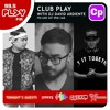 99.5 Play FM Club Play: June 08 & 09