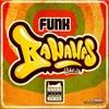 Funk Bananas Vol.2 - VA ★ MrRich-Minimix ★ Worldwide June 22nd ★ OUT NOW ★ BFMB005