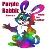 Purple Rabbit -Dacca
