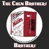 75. The Coen Brothers Brothers: Raising Arizona