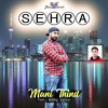 Mani Thind feat. Bobby Sarvar - Sehra
