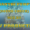 Shanti People ( Full Bass Sound Check ) P H V Production
