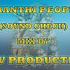 Shanti People ( Full Bass Sound Check ) P H V Production