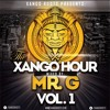 The Xango Hour Vol. 1 Mixed By: Mr. G (Deep & Soulful Vocal House Mix)