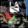 Tolga Aslan ft. Melis Bilen - Geceler (Radio Mix)