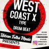 West Coast X Type Drum Beat by URBAN FOLKS BEATS