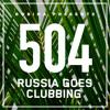 Russia Goes Clubbing #504