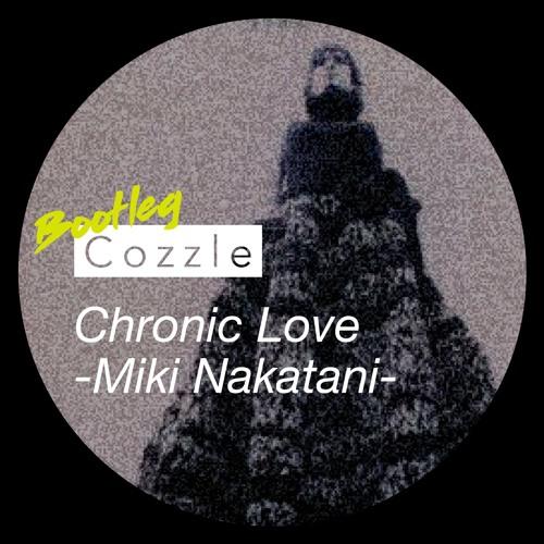 中谷美紀 クロニック・ラブ(Cozzle bootleg) by Cozzle