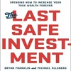 The Last Safe Investment By Bryan Franklin, Michael Ellsberg Audiobook Excerpt