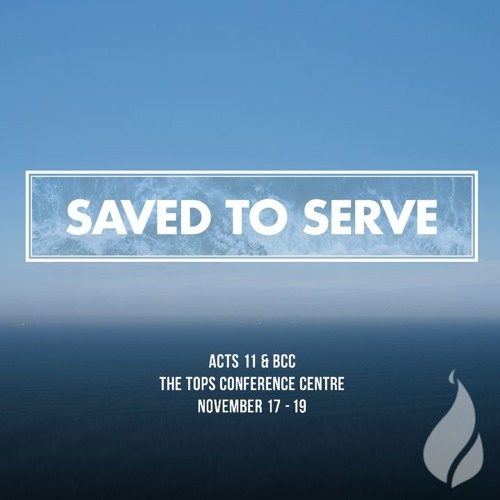 Saved to Serve // Genesis 12:17 (Weekend Away, 17 Nov 2017)