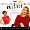 Ep 1: PR & Marketing How to SKYROCKET your eCommerce sales - Interview with Queen Chioma
