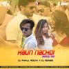 Kaun Nachdi (Bouncy Mix) Dj Rahul Rockk x Dj Sonee