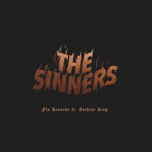 The Sinners (ft. Anthiny King) (Prod. by 2ONE2)