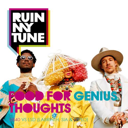 UB40 vs LSD - Food for Genius Thoughts (RUINMYTUNE MashUp)